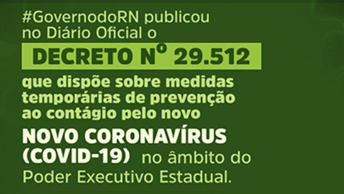 Resultado de imagem para Coronavírus: decreto do governo do RN entra em vigor hoje (21)